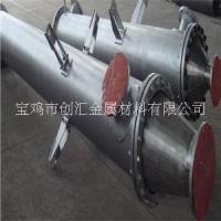 钛反应釜  复合钛反应釜钛棒钛板 纯钛反应釜钛加工件