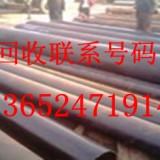 深圳焊管回收市场_惠州市二手钢管回收公司